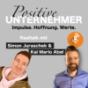 Positive Unternehmer mit Simon & Kai Mario Podcast Download