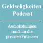 Geldseligkeiten Podcast Download