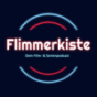 Flimmerkiste - Dein Film & Serienpodcast Podcast Download