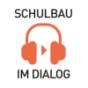 SCHULBAU Podcast