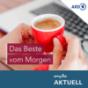 Das Beste vom Morgen von MDR AKTUELL Podcast Download