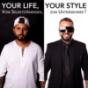 Your Life, Your Style Podcast herunterladen