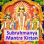 Subrahmanya Mantra Kirtan