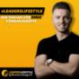 LeadersLifestyle - Leadership & Führung aus der Praxis für die Praxis! Podcast Download