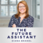 The Future Assistant Podcast Download