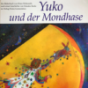 Podcast Download - Folge Yuko und der Mondhase online hören
