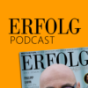 ERFOLG Magazin Podcast Download