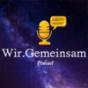 Wir.Gemeinsam Podcast Podcast Download