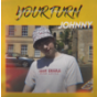 Your Turn (Cover Johnny)
