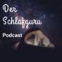 Der Schlafguru Podcast - Besser Schlafen, Besser Leben