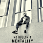 NO BS MENTALITY Podcast Download