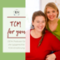 TCM for you Podcast Download