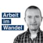 Arbeit im Wandel Podcast Download