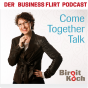 ComeTogetherTalk - Der Business Flirt Podcast  mit Birgit Koch Download