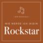 Wie werde ich (k)ein Rockstar Podcast Download