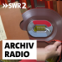 SWR2 Archivradio Podcast Download