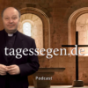 Tagessegen Podcast Download