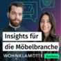 WOHNKLAMOTTE.business - Insights für die Möbelbranche Podcast Download