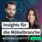 WOHNKLAMOTTE.business - Insights für die Möbelbranche Podcast Download