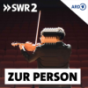 SWR2 Zur Person Podcast Download