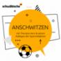 Anschwitzen – der Fußball-Podcast