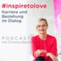 inspiretolove: Karriere und Beziehung im Dialog Podcast Download