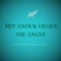 Mit Anouk gegen die Angst Podcast Download