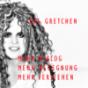 DAS GRETCHEN Podcast Download
