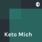 Keto Mich Podcast Download