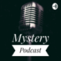 Mystery Podcast Podcast Download