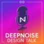 deepnoise Design Talk Podcast Download