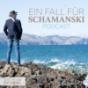 Ein Fall für Schamanski Podcast Download