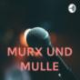 Podcast : MURX UND MULLE