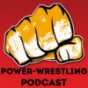 Podcast : Power-Wrestling Podcast