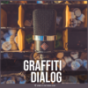 Podcast : Graffiti Dialog