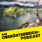 Oberösterreich - der Tourismuspodcast Podcast Download