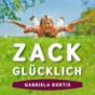 ZACK GLÜCKLICH – Ruhe im Kopf, Klarheit und Freude im Tun. Podcast Download