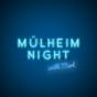 Mülheim Night Podcast Download