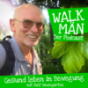 Walk-Män – Gesund leben in Bewegung Podcast Download