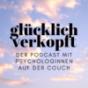 Podcast Download - Folge # 25 - GEFÜHLSCHAOS - Wann sollte ich mich von meinen Gefühlen leiten lassen und wann stecken Glaubenssätze dahinter? online hören