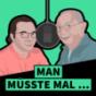 Man müsste mal... Podcast Download