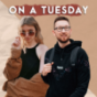 ON A TUESDAY Podcast Download