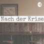 Nach der Krise Podcast Download