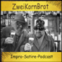 ZweiKornBrot Podcast Download