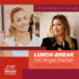 Lunch-Break mit Angie Kerber Podcast Download