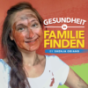 Gesundheit in Familie finden Podcast Download