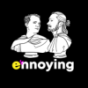 Ennoying – Wer stört? Podcast Download