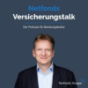Netfonds Versicherungs-Talk - Der Podcast für Beratungskultur