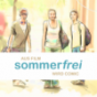 sommerfrei Podcast Download