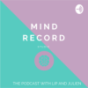Mind Record Podcast Download
